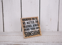 Bring your Own Sunshine Sign